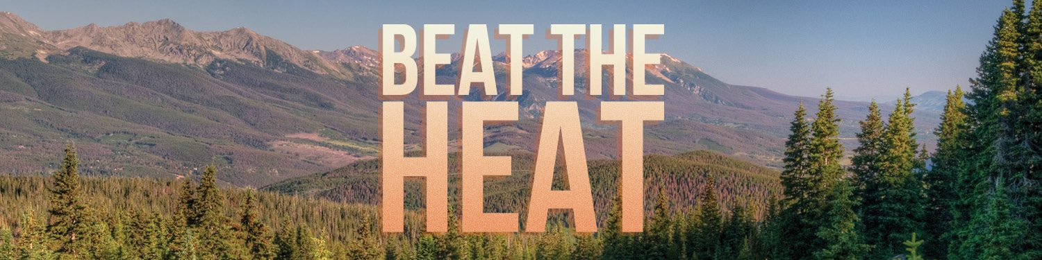 Beat the heat lodging special