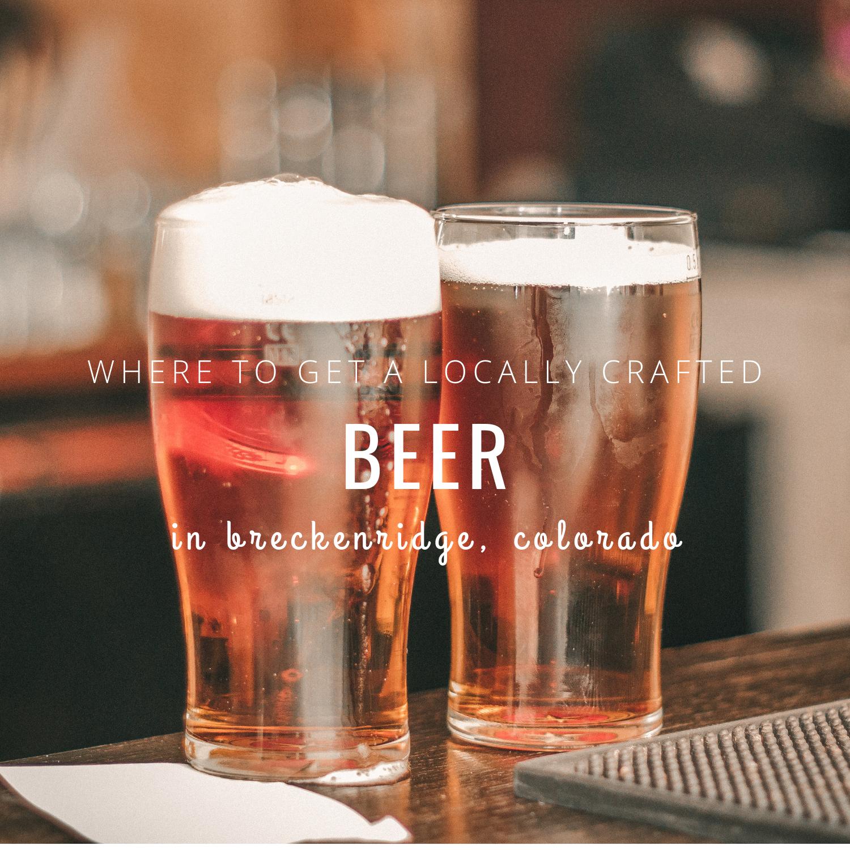 Beer in Breckenridge